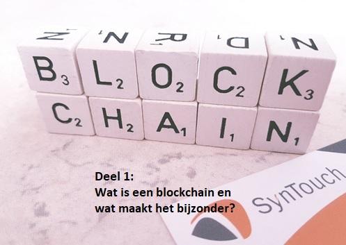 Blockchain: niet alleen een hype – deel 1 van 3