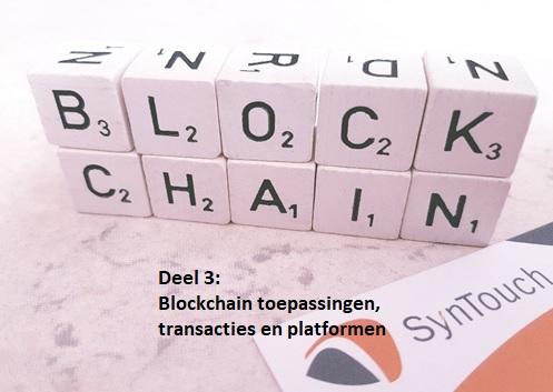 Blockchain: niet alleen een hype – deel 3 van 3